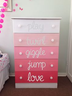 Ombre multi-colored drawers in color chart descending pinks with vinyl words in silver Girl Dresser, Dresser Drawers, Decoration, Rhubarb Marmalade, Toddler Bed, Kids Room, New Homes, Nursery, Bedroom
