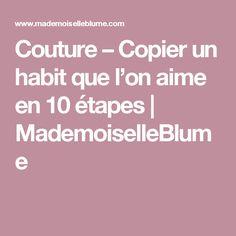 Couture – Copier un habit que l'on aime en 10étapes | MademoiselleBlume