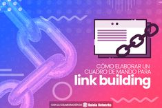 Cómo elaborar un cuadro de mando para link building | B30 Internet, Peace, Marketing, Link, Dashboards, Words, Sobriety, World