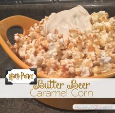 Butter Beer Caramel Corn, Harry Potter fans rejoice. Harry Potter themed food and dessert