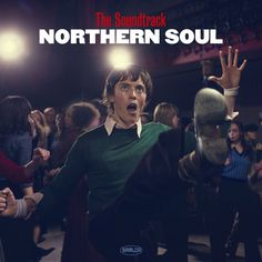 The Soundtrack Northern Soul !!!
