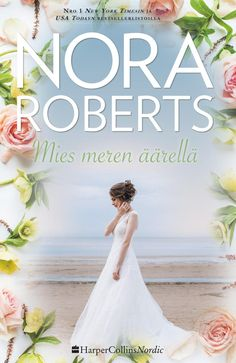 Nora Roberts: Mies meren äärellä Nora Roberts, New York Times, Wedding Dresses, Fashion, Bride Dresses, Moda, Bridal Gowns, Fashion Styles