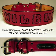 18 x 1 1/2 wide Red with Black LettersLeather by Leathercraftshop, $22.95