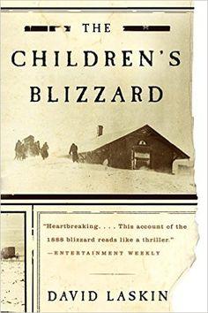 AmazonSmile: The Children's Blizzard (9780060520762): David Laskin: Books