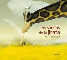 soñando cuentos: LOS SUEÑOS DE LA JIRAFA.