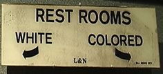 The 'Transgender' Lobby's Civil Rights Con – Common Sense Bathroom Laws Are Nothing Like Racist Jim Crow Laws Coloured People, By Any Means Necessary, Tribe Of Judah, Jim Crow, To Kill A Mockingbird, Pop Culture Art, Black History Facts, Civil Rights Movement, Room Signs