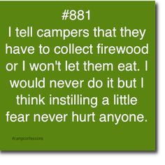 I'm clearly not ever going to be in charge of camping, but this sounds like something I would do.