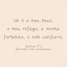 "firmada-nas-promessas: ""Salmos 91, 2. """