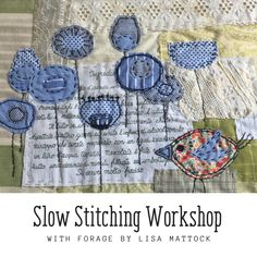 Slow stitching with Forage by Lisa Mattock Free Motion Embroidery, Embroidery Art, Embroidery Stitches, Embroidery Patterns, Quilting Tutorials, Quilting Projects, Sewing Projects, Art Quilting, Little Presents