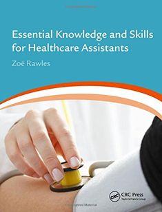 Essential Knowledge and Skills for Healthcare Assistants ... https://www.amazon.co.uk/dp/1444169238/ref=cm_sw_r_pi_dp_U_x_Rpl3AbTT8Q3JK