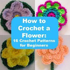 How to Crochet a Flower: 16 Crochet Patterns for Beginners