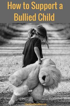How to Support a Bullied Child - Life of a Southern Mom #bully #saynotobullies #raisingkids #parenting #lifelessons