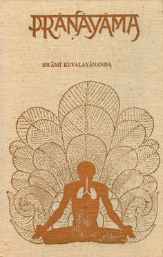 pranayama, the regulation of breath