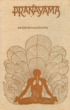 pranayama, the regulation of breath