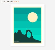 ARCHES NATIONAL PARK Poster Gicle Fine Art Print The Delicate Arch By Jazzberry Blue