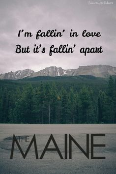 Into Your Arms - The Maine