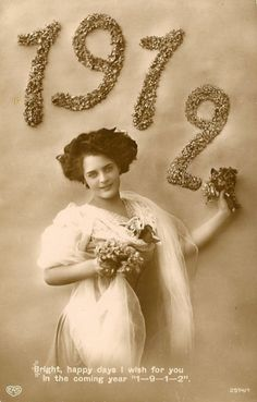"""""""Bright happy days I wish for you, in the coming year 1-9-1-2."""" ~ Vintage New Year postcard"""