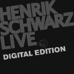 Henrik Schwarz - Live (Digital Edition)