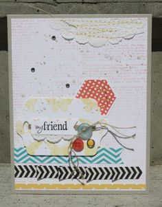 Love the eclectic look of this card.