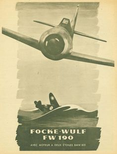 French poster, Focke-wulf Fw 190 avec moteur a étoiles BMW 801 Luftwaffe, Focke Wulf 190, Ww2 Propaganda Posters, Military Drawings, Airplane Art, Ww2 Aircraft, Aviation Art, Vintage Posters, World War