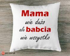 Mama wie dużo ale babcia wie wszystko #dzienbabci #babcia #mama #prezentdlababci #prezent #poczpol