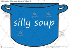 Teacher's Pet - Phase 1 'Silly Soup' Alliteration Game - Premium Printable Classroom Activities and Games - EYFS, KS1, KS2, letters, sounds, alliteration, rhythm, phonics