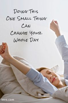 Advice on what can change your day around