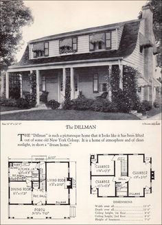 1928 Home Builders Catalog - Dillman ~ The Dillman is included here not only for its Dutch Colonial appeal, but because it illustrates one approach to adding a covered porch. More common are the hooded entries or flat façades with a Georgian-style pedimented door surround. The extended porch roof with its distinctive flare creates an pleasant outdoor living room and is particularly handsome on this three-bedroom, one-bath home.