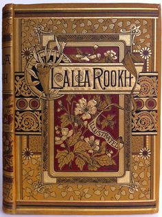 Lalla Rookh by Thomas Moore, New York: R. Worthington 1884 | Beautiful Antique Books