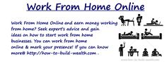 Work from home online option could prove to be a profitable venture for you. If you have ever thought about a possible other income by ways of the Internet, there are some legitimate programs available. Best Home Based Business, Online Business, Make Money Online, How To Make Money, How To Get, Online Work From Home, Earn Money, Internet Marketing, Advice