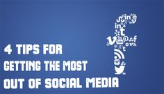 4 tips for getting the most out of Social Media | Virtual Alliance