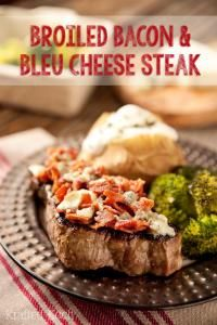 Broiled Bacon & Bleu Cheese Steak is so easy and a decadent steak!