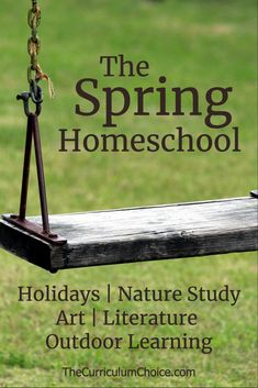 The spring homeschool is a rejuvenated homeschool full of wonderful learning opportunities. This post is full of ideas for spring holidays, literature, art, nature study, and more!