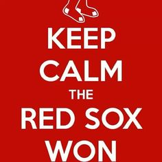 ♥ keep calm & red sox