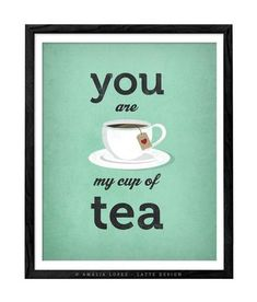 You are my cup of tea print. Black And White Coffee, Black And White Love, Valentine Ideas, Valentine Gifts, Customized Gifts, Personalized Gifts, Valentine Greeting Cards, Good Morning Sunshine, My Cup Of Tea