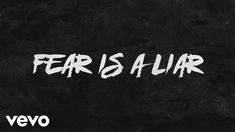 Zach Williams - Fear Is a Liar (Official Lyric Video) Christian Singers, Christian Videos, Gospel Music, Music Songs, Contemporary Christian Music, Get Closer To God, Bad Romance, My True Love, Praise And Worship