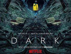 Serial Dark - las pełen Niemców, czyli jak, a przede wszystkim kiedy zawojować Netflixa.