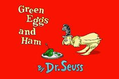 Image result for Dr Seuss, Green Eggs and Ham