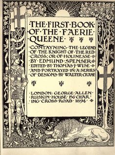 From the book 'Lettering' by Thomas Wood Stevens, 'The First Book of the Fairie Queene' illustrations (and font) by Walter Crane, 1894 Richard Doyle, History Of Literature, Walter Crane, Wonder Book, Japanese Prints, Arts And Crafts Movement, Illuminated Manuscript, Vintage Books, Faeries