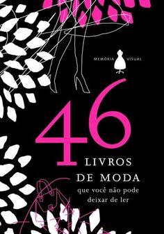 46 Livros de moda que você não pode deixar de ler