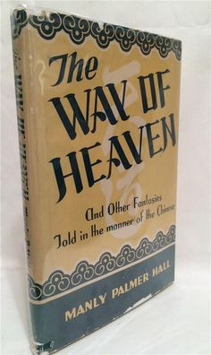 71 best manly p hall smh images on pinterest alchemy 1946 manly p hall way of heaven taoist buddhist oriental folklore occult fandeluxe Gallery