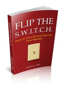 If you need to change your mindset and focus on what's important for you to achieve your best life, PJ McClure provides some great tips and tools to help you do it! Flip the SWITCH for free!