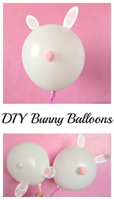 DIY Bunny Balloons are cute so for Easter parties and pictures.