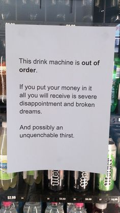 I'm printing this for when the stupid vending machine's break down at work!