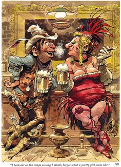 Jack Davis is my favorite cartoonist Cartoon Kunst, Cartoon Art, Illustrations, Illustration Art, Forte Apache, Cowboy Humor, Playboy Cartoons, Jack Davis, Cowboy Art