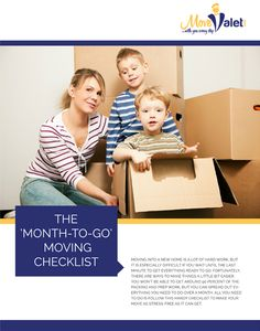 Month to Go Moving Checklist - White Paper - Ask any professional movers and packers, and they'll be the first to tell you that the process starts well before moving day. In fact, most of your moving day stresses can be avoided with a little planning and prep work in the month leading up to your move.