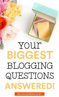 5 Most Commonly Asked Blogging Questions Answered