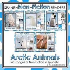 Arctic Non-Fiction Spanish Readers  These Spanish Non-Fiction Readers were created to build student background knowledge and vocabulary, while maintaining simple easy-to-follow text for readers beginning to read.   Keywords: Arctic Animals, Animales del Ártico, Spanish Emergent, Guided Reading Books, Spanish Books, Libros de la Lectura Guiada, Libros de No-Ficción, Non-Fiction Books