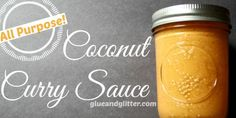All Purpose Coconut Curry Sauce #vegan