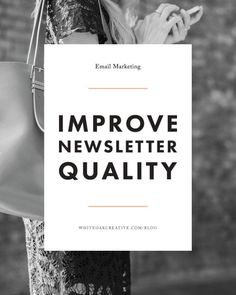 How to create a newsletter that adds quality, newsletter marketing, blogging resources, blog tips, building your business
